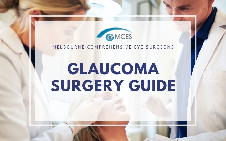 Ultimate Guide To Glaucoma Surgery